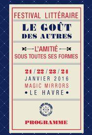 Programme Festival littéraire Le Goût des Autres 2016